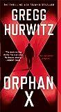 Orphan X: A Novel (Evan Smoak)
