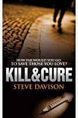 KILL&CURE (SECOND EDITION): An absolutely gripping crime mystery with a massive twist (A Varcy and Kendrick Mystery Book 1) Kindle Edition