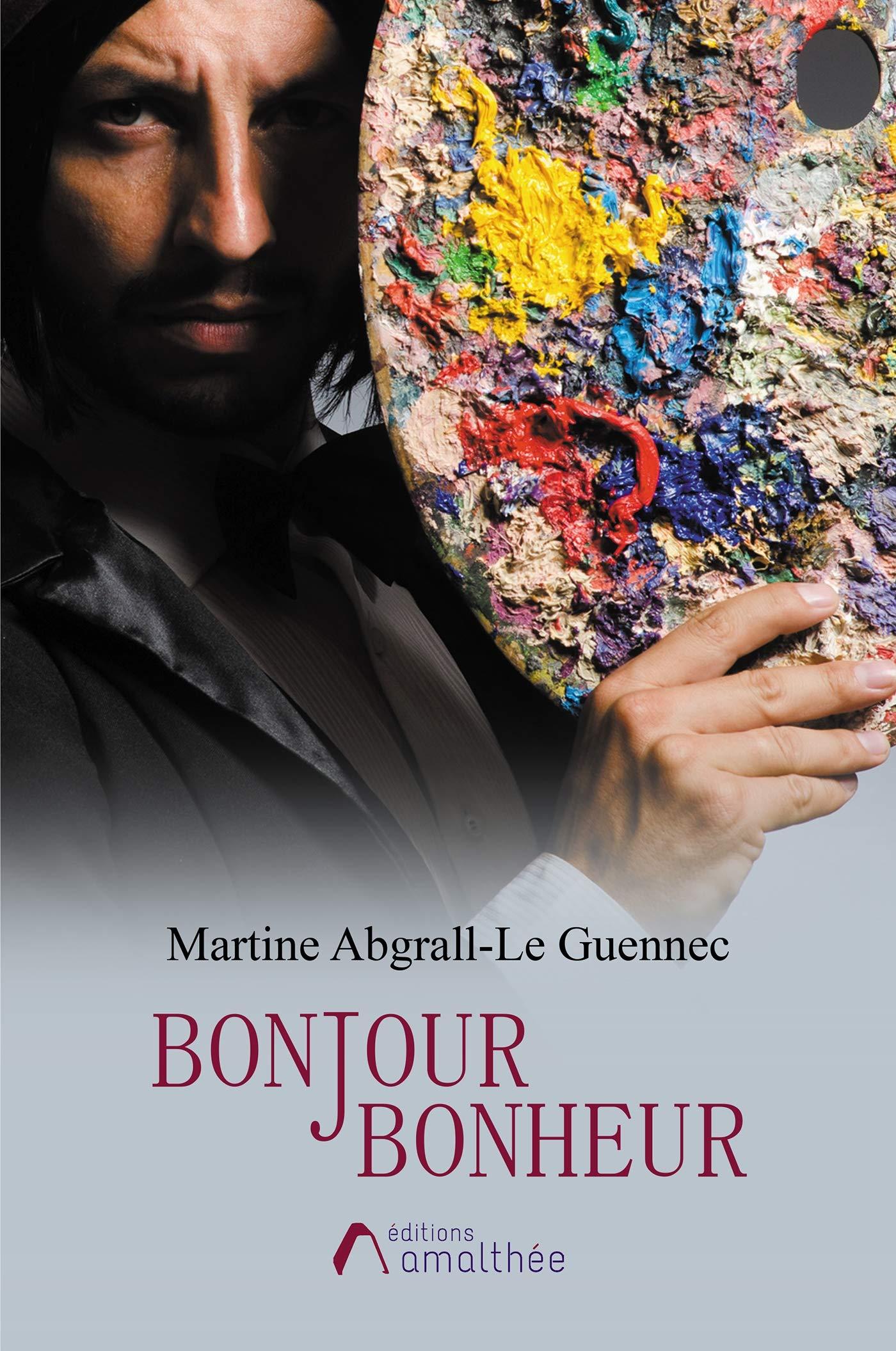 Amazon Fr Bonjour Bonheur Mme Martine Abgrall Le Guennec