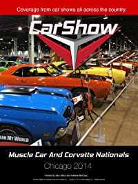Amazon Com Car Show Television Muscle Car And Corvette Nationals