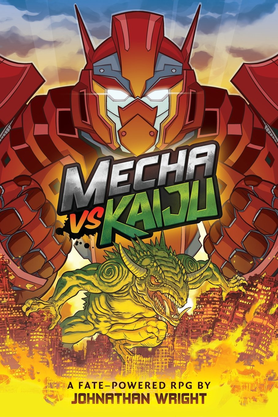 Mecha Vs Kaiju: A Science Fiction Anime Roleplaying Game for Fate Core