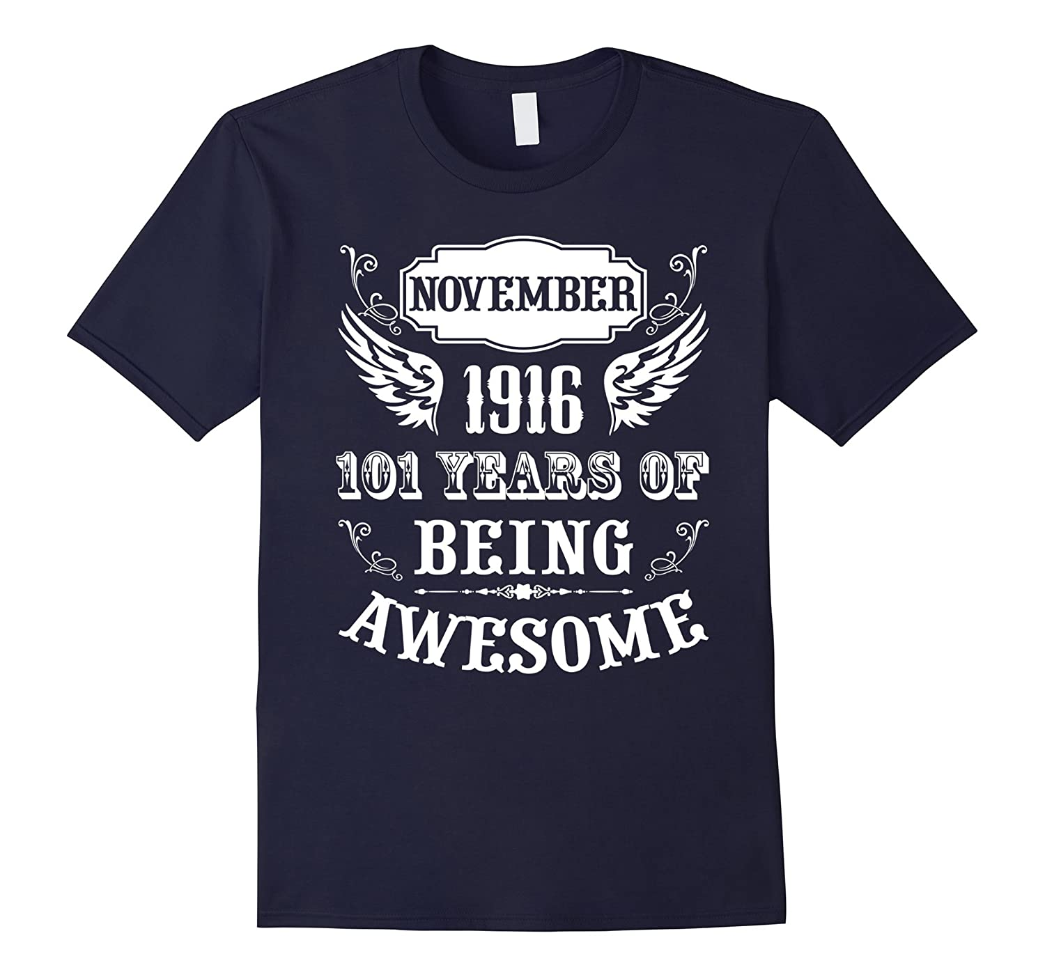 101st Birthday Gift Born in November 1916 Vintage Tee Shirt-Rose