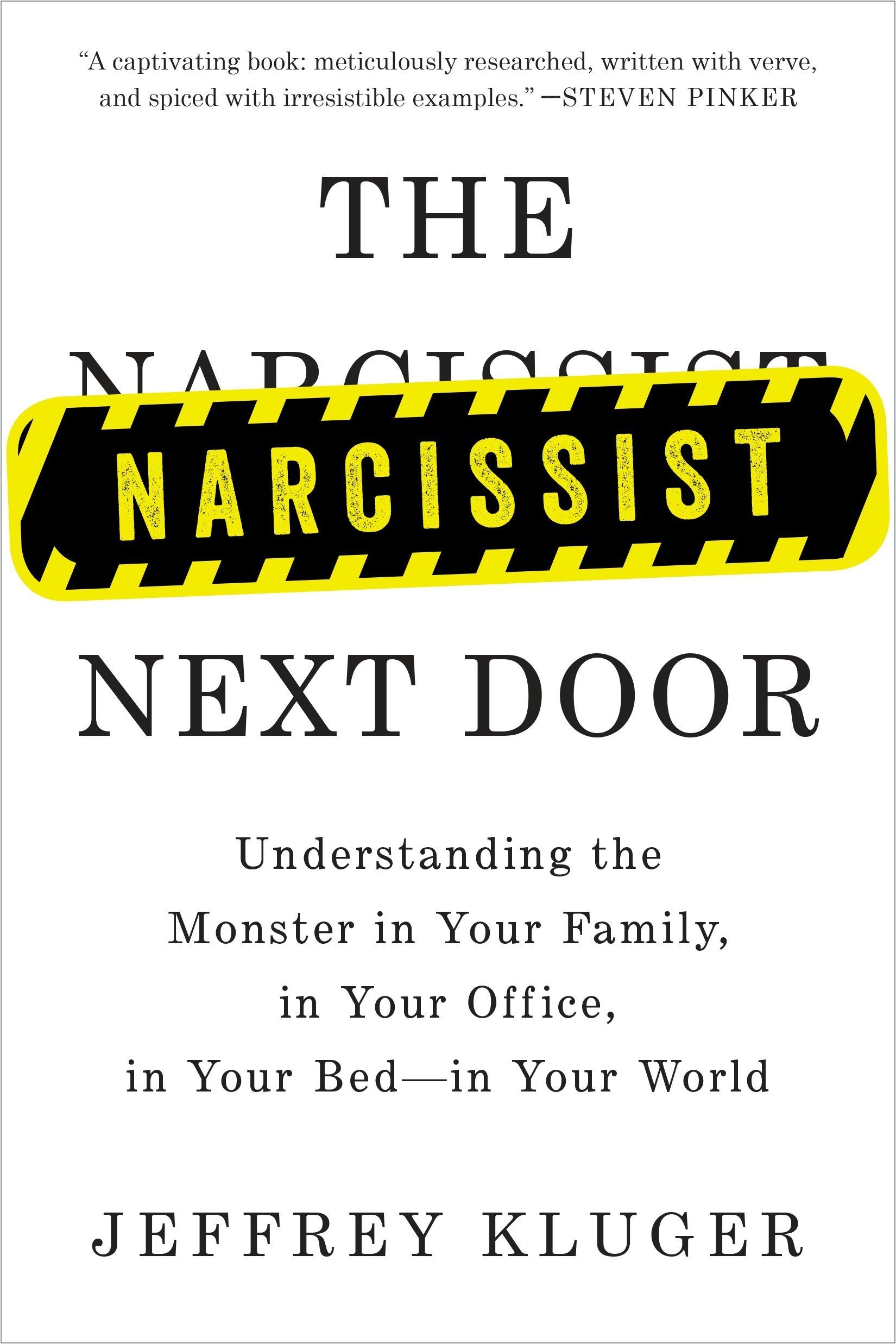 Read Online The Narcissist Next Door: Understanding the Monster in Your Family, in Your Office, in Your Bed-in Your World pdf epub
