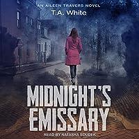 Midnight's Emissary: Aileen Travers, Book 2
