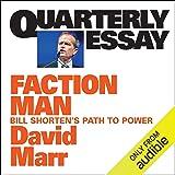 Quarterly Essay 59: Faction Man: Bill Shorten's Path to Power