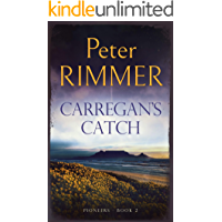 Carregan's Catch: The exciting African historical adventure sequel to Morgandale (Pioneers Book 2)