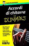 Accordi di chitarra For Dummies: Quasi 400 accordi dai più' semplici ai più complessi schemi e foto per illustrare ogni accordo (Sport e tempo libero)