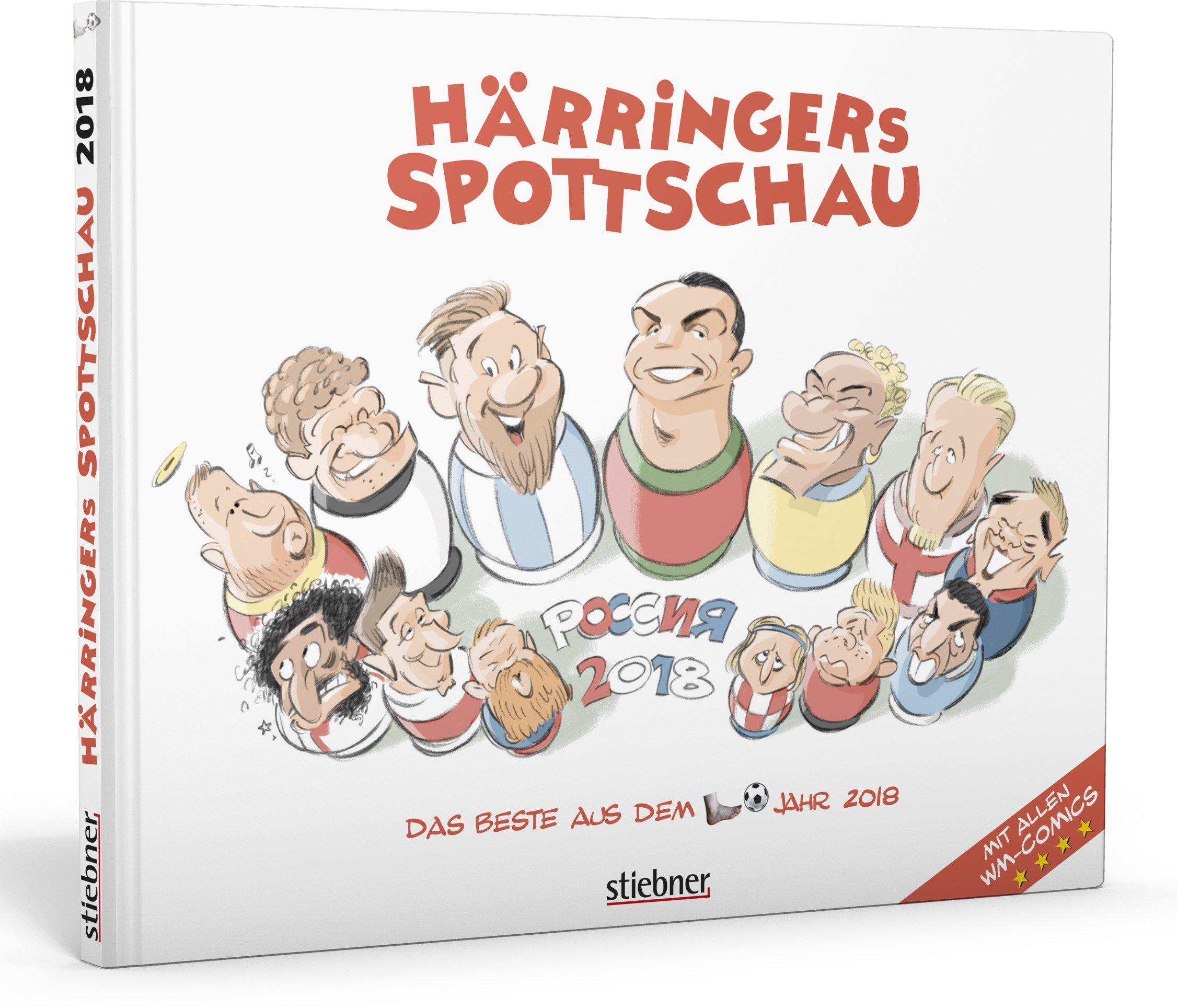 Härringers Spottschau: Das Beste aus dem Fußballjahr 2018 Gebundenes Buch – 27. August 2018 Christoph Härringer Stiebner 3830717059 2010 bis 2019 n. Chr.