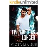 Five Minutes Longer (Enhanced World Book 1)