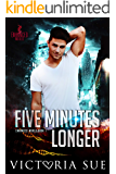 Five Minutes Longer (Enhanced World Book 1)