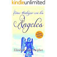 Como trabajar con los angeles/How To Work with Angels