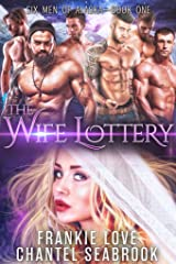 The Wife Lottery: Fallon (Six Men of Alaska Book 1) Kindle Edition