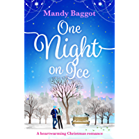 One Night on Ice: a laugh out loud romantic comedy from bestselling author Mandy Baggot (English Edition)