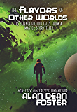 The Flavors of Other Worlds: 13 Science Fiction Tales from a Master Storyteller
