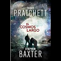 El Cosmos Largo (La Tierra Larga 5) (Spanish Edition)