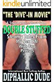 Double Stuffed: The 'Dive'-In Movie (English Edition)