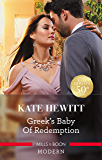 Greek's Baby of Redemption (One Night With Consequences Book 54)