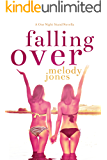 Falling Over: A One Night Stand Novella