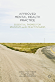 Approved Mental Health Practice: Essential Themes for Students and Practitioners