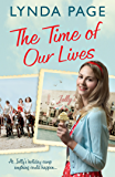 The Time Of Our Lives: At Jolly's Holiday Camp, anything could happen… (Jolly series, Book 1) (Jollys 1)