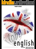 I Love English - The Definitive Collection: L'Inglese a Partire da Zero
