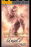 THE EMPRESS OF MYSTH 8: ANGEL'S HOME: (An Alpha Alien Sci-fi Romance & Fallen Angel Paranormal Series)