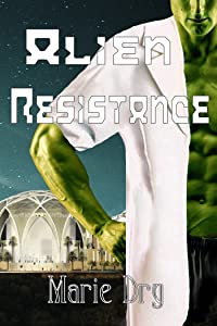 Alien Resistance (Zyrgin Warriors Book 4)