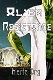 Alien Resistance (Zyrgin Warriors Book 4)