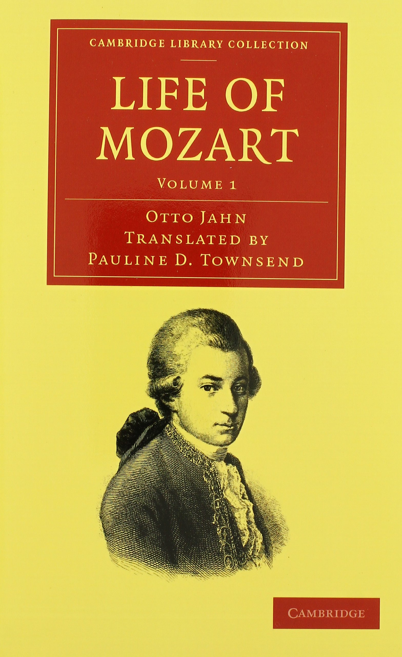 Read Online Life of Mozart 3 Volume Set (Cambridge Library Collection - Music) PDF