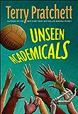 Unseen Academicals: A Novel of Discworld
