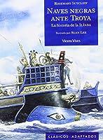 1. Naves Negras Ante Troya (Clásicos