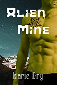 Alien Mine (Zyrgin Warriors Book 1)