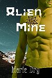 Alien Mine (Zyrgin Warriors Book 1)