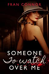Someone To Watch Over Me Kindle Edition