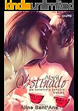 Abril Obstinado: Ben Gold & Rebekah Blake (De Janeiro a Janeiro Livro 4)