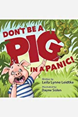 Don't Be a Pig in a Panic Paperback