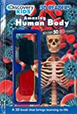 Amazing Human Body (Discovery Kids 3D Readers) (Discovery 3D Readers)