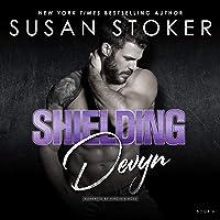 Shielding Devyn: Delta Team Two, Book 6