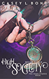 High Society (The High Stakes Saga Book 3)