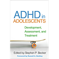 ADHD in Adolescents: Development, Assessment, and Treatment (English Edition)