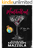 Manhattan: A Romantic Comedy Standalone (The Happy Hour Series Book 1)