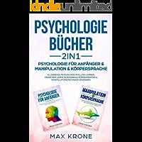 Psychologie Bücher 2in1 - Psychologie für Anfänger &
