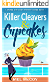 Killer Cleavers & Cupcakes (A Cruise Ship Cozy Mystery Series Book 1)