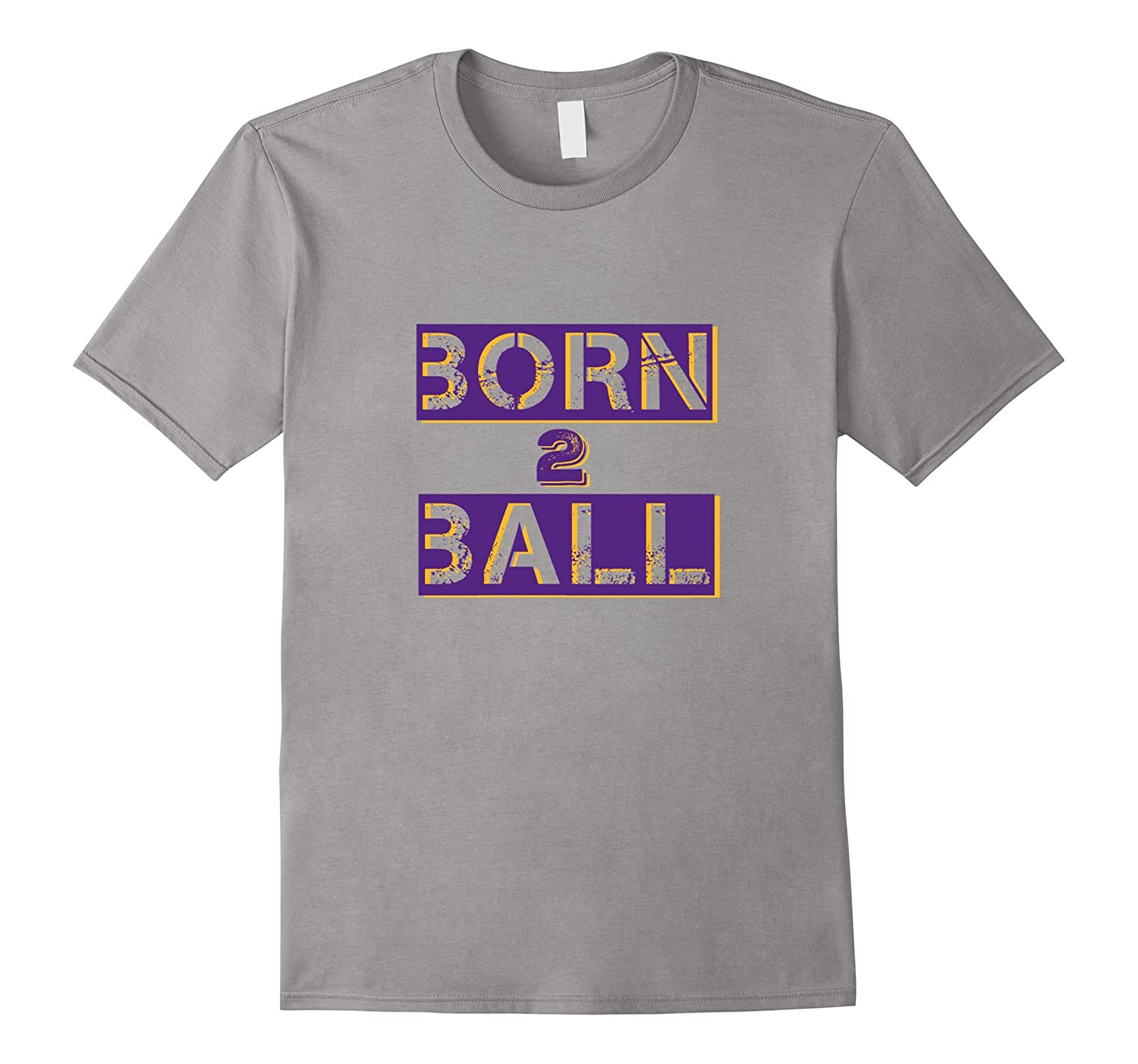 Born 2 Ball Lonzo Basket Ball Tshirt Novelty Tee-PL
