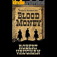 Blood Money (Quinn Raiders Book 2)