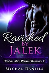 Ravished By Jalek: Olodian Alien Warrior Romance Kindle Edition