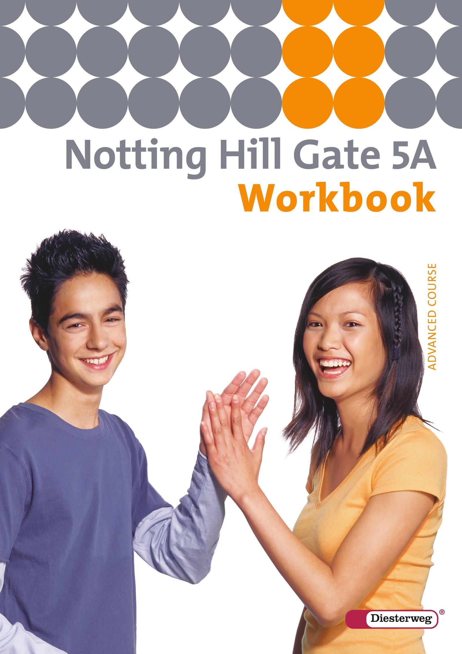 Notting Hill Gate - Ausgabe 2007: Workbook 5A