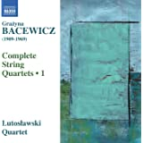 Grayna Bacewicz: String Quartets, Vol. 1