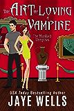 The Art of Loving a Vampire (The Murdoch Vampires Book 1)