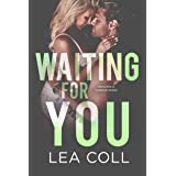 Waiting for You: A Second Chance Small Town Romance (Annapolis Harbor Book 6)